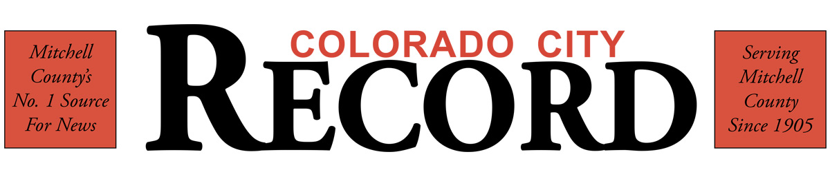 Colorado City Record, Serving Mitchell County Since 1905.